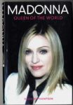 MADONNA : QUEEN OF THE WORLD - HARDBACK BIOGRAPHY BOOK